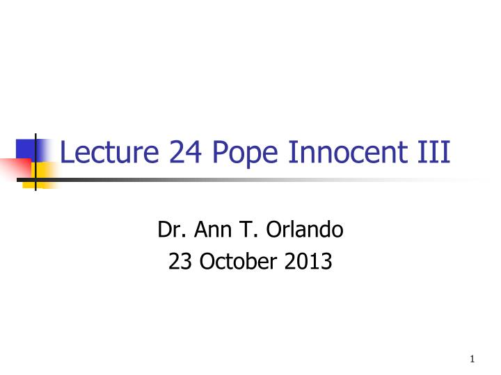 lecture 24 pope innocent iii n.