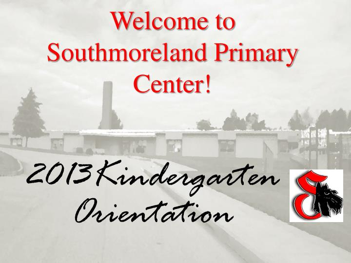 welcome to southmoreland primary center n.