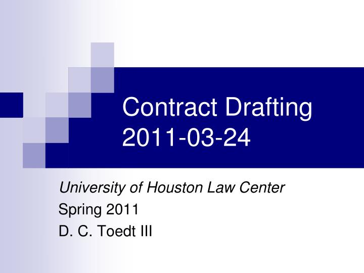 contract drafting 2011 03 24 n.
