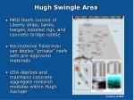 hugh swingle area