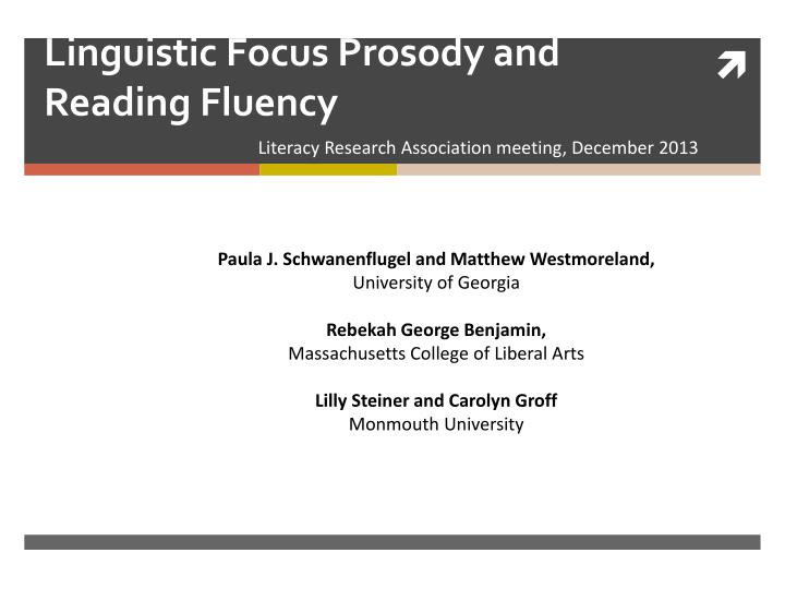 linguistic focus prosody and reading fluency n.