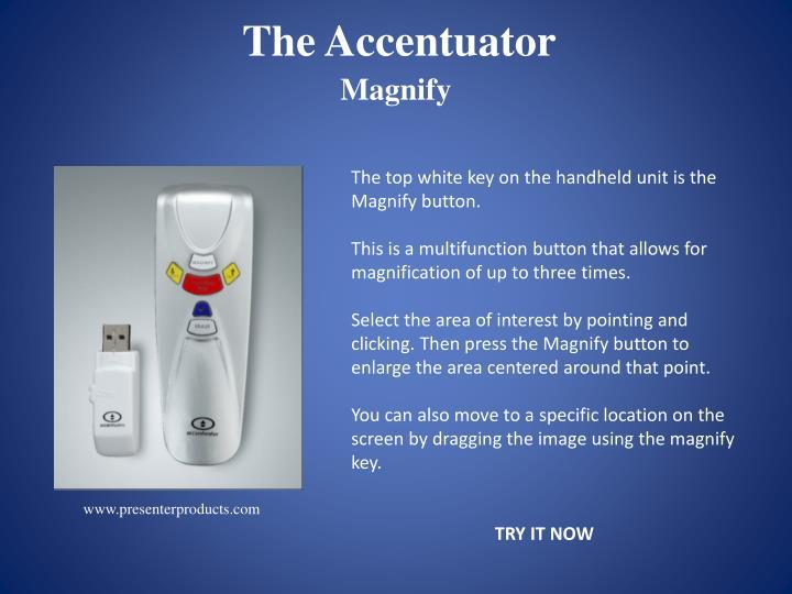 The Accentuator