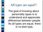 all types are equal