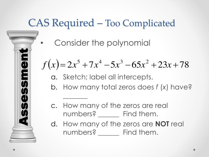 CAS Required –