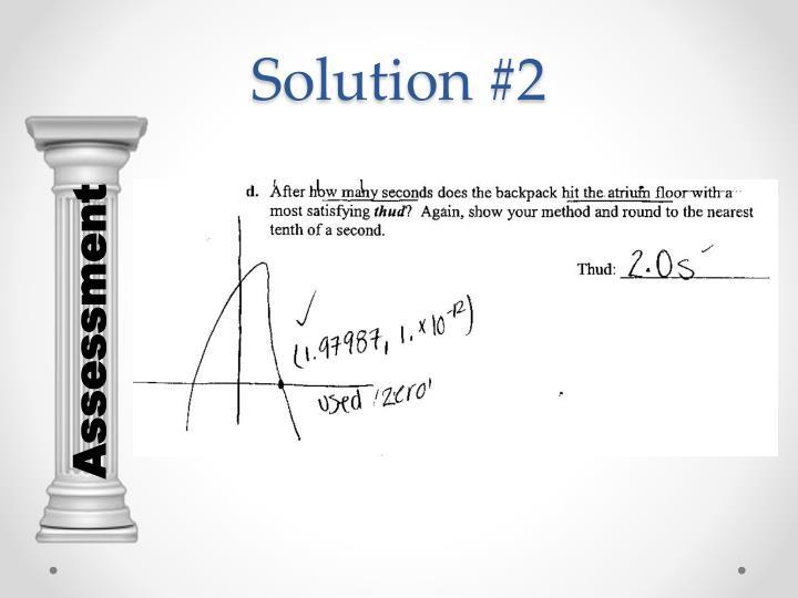 Solution #2
