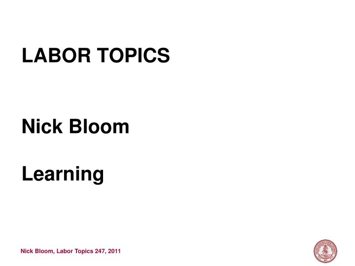 labor topics nick bloom learning n.