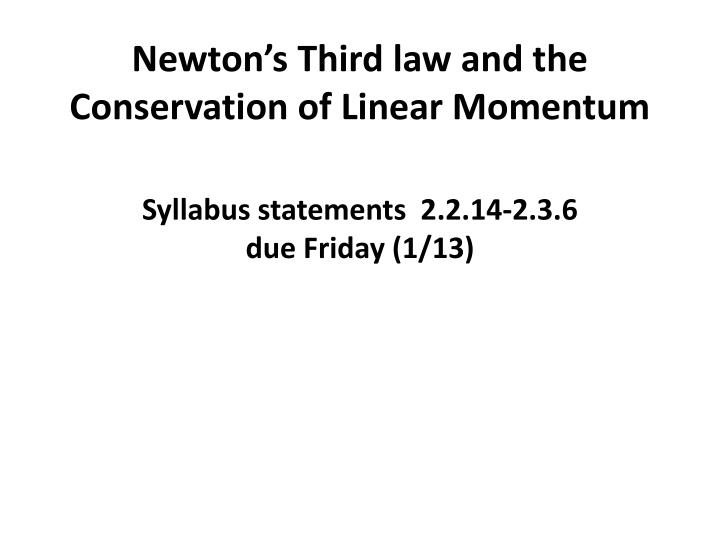 newton s third law and the conservation of linear momentum n.