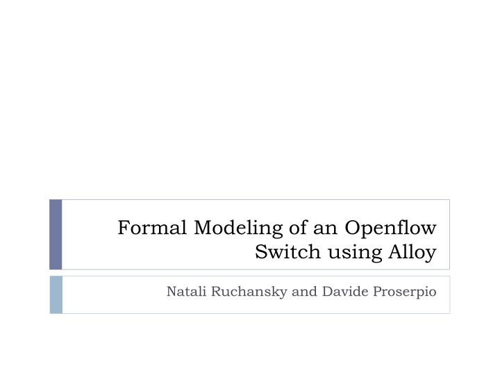 formal modeling of an openflow switch using alloy n.