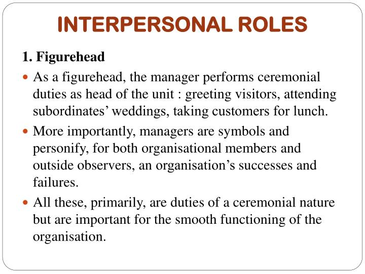 """the importance of interpersonal role Interpersonal skills are also known as """"people skills"""" by forming interpersonal  relationships with customers and employees, you are able to."""