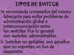 tipos de switch2