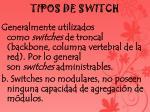 tipos de switch3