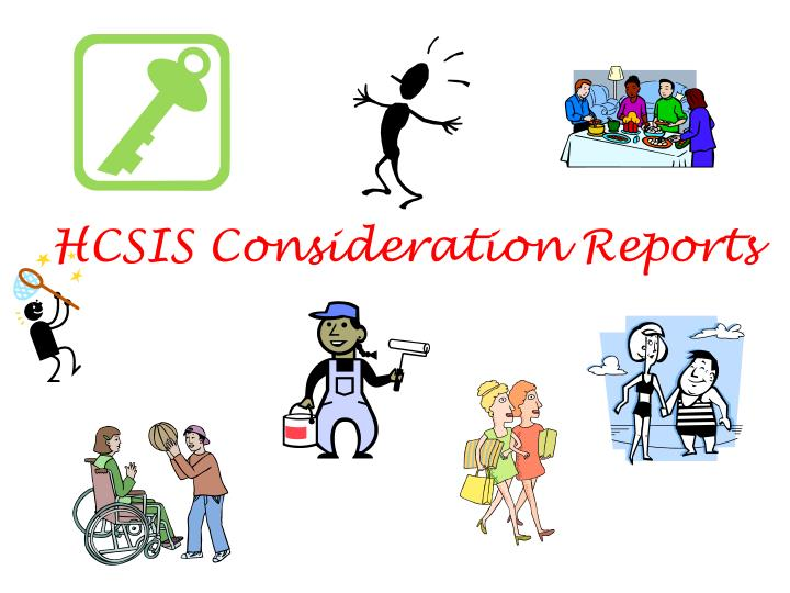 hcsis consideration reports n.