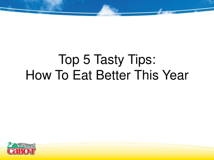 top 5 tasty tips how to eat better this year n.