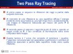two pass ray tracing1