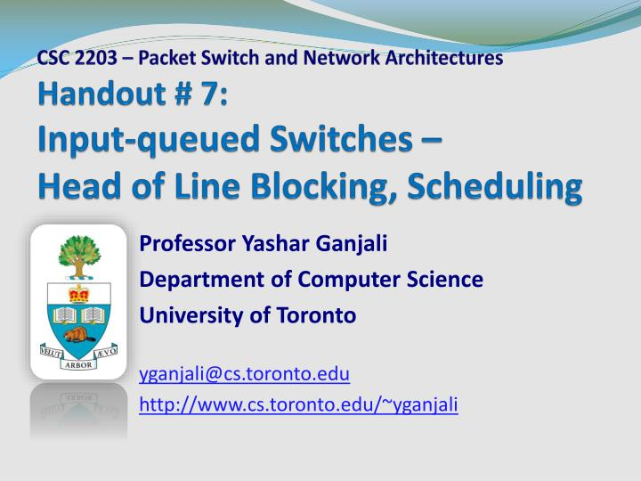 handout 7 input queued switches head of line blocking scheduling n.