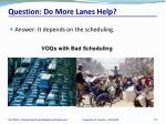 question do more lanes help1
