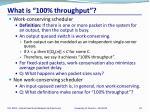 what is 100 throughput