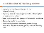 from research to teaching institute