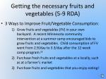 getting the necessary fruits and vegetables 5 9 rda