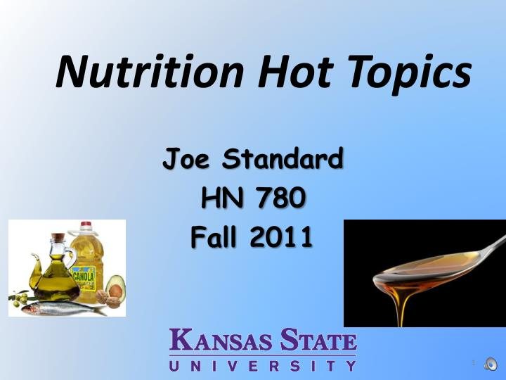 PPT - Nutrition Hot Topics PowerPoint Presentation - ID:2081836