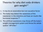 theories for why diet soda drinkers gain weight 17
