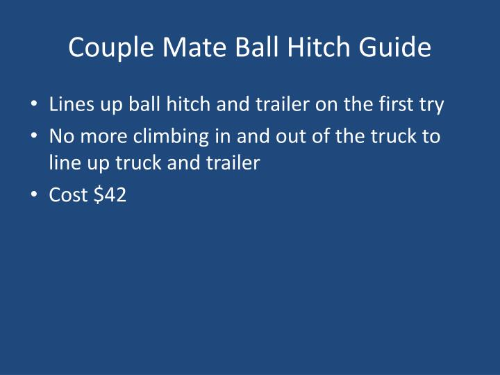 Couple Mate Ball Hitch Guide