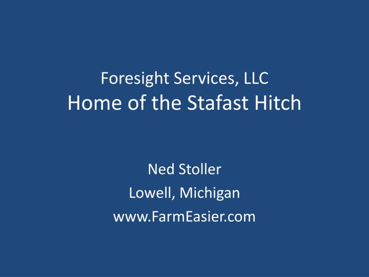 Foresight services llc home of the stafast hitch