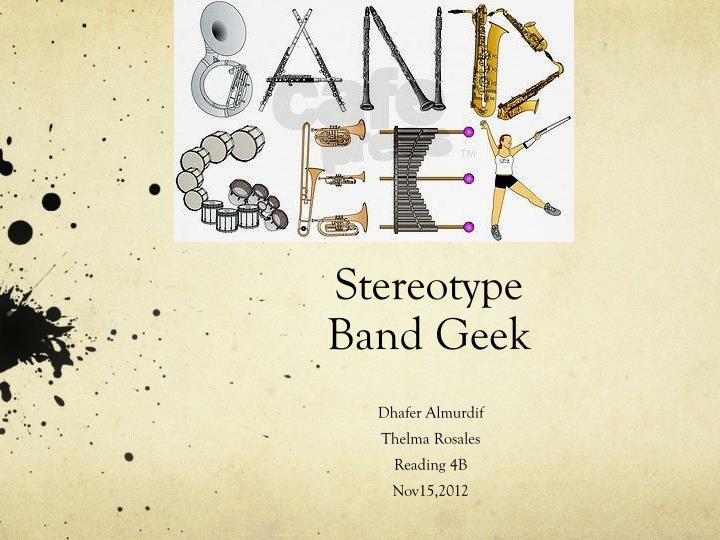 stereotype band geek n.