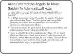 allah ordered the angels to make sajdah to adam