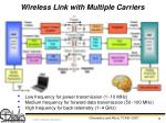 wireless link with multiple carriers