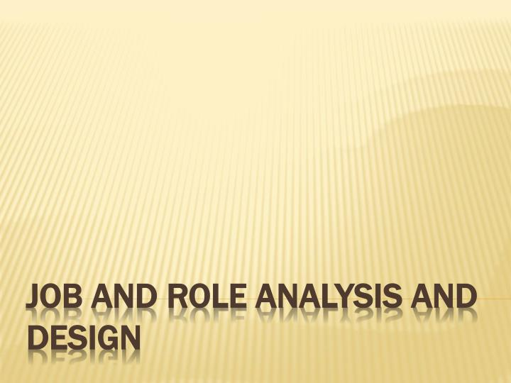 job and role analysis and design n.