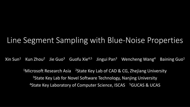 line segment sampling with blue noise properties n.