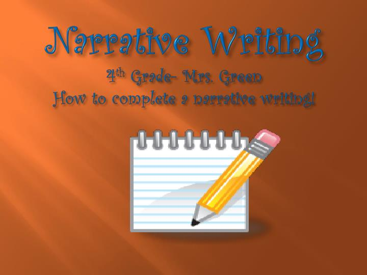 narrative writing 4 th grade mrs green how to complete a narrative writing n.