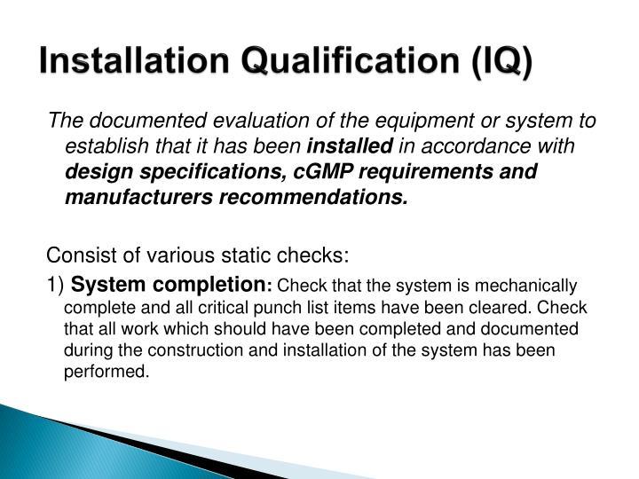 Installation Qualification (IQ)