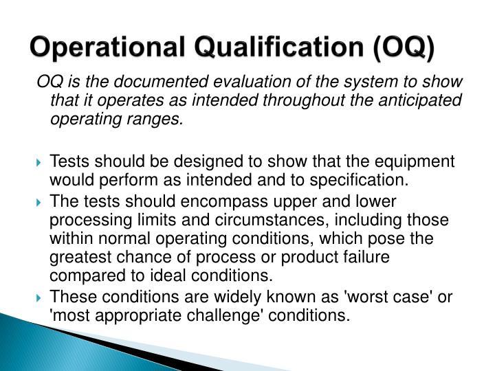 Operational Qualification (OQ)