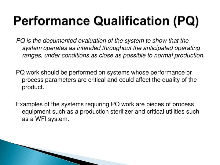 Performance Qualification (PQ)