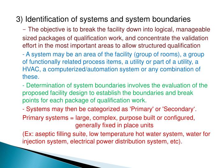 3) Identification of systems and system boundaries