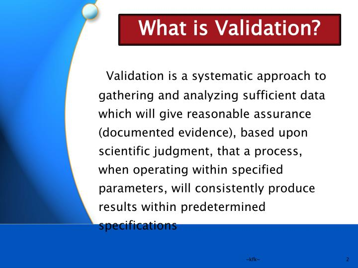 What is Validation?