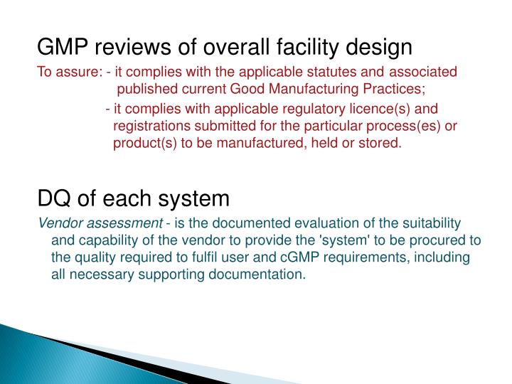 GMP reviews of overall facility design