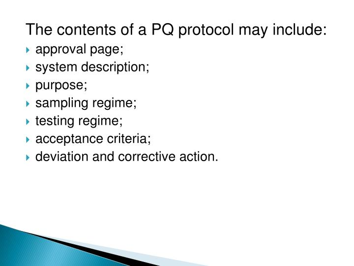 The contents of a PQ protocol may include: