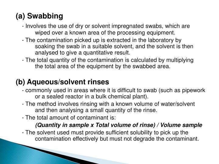 (a) Swabbing