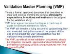 validation master planning vmp
