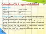 columbia c n a agar with blood