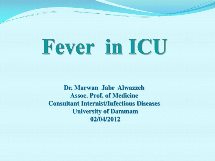 fever in icu n.