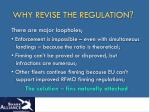 why revise the regulation