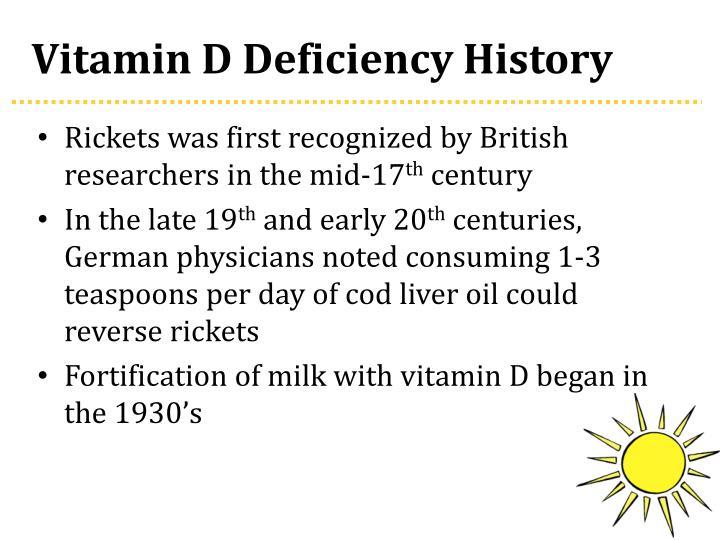 Vitamin D Deficiency History