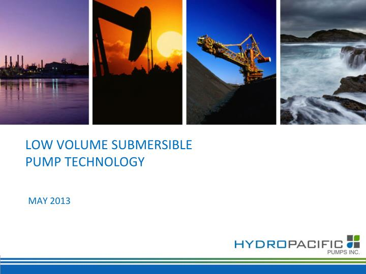 low volume submersible pump technology n.