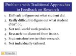 problems with traditional approaches to feedback on research