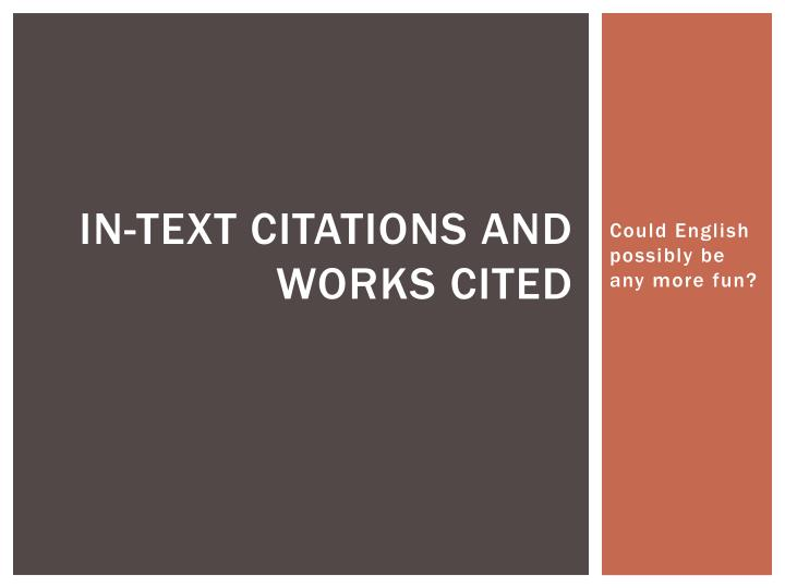 in text citations and works cited n.