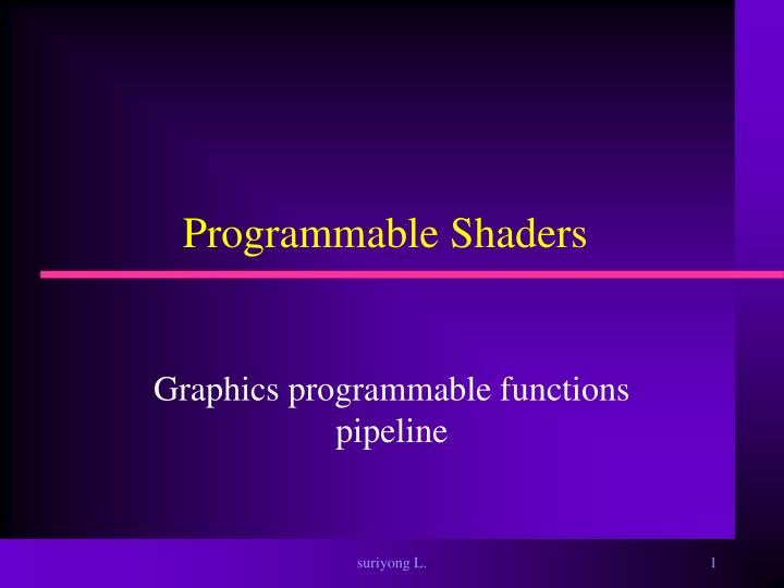 programmable shaders n.